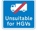 Unsuitable for HGV's sign